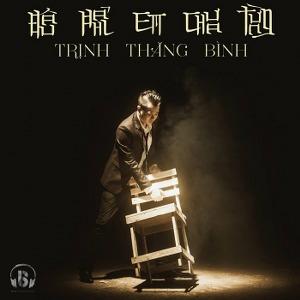 Trịnh Thăng Bình – Đâu Phải Em Chưa Từng – iTunes AAC M4A – Single