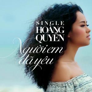 Hoàng Quyên – Người Em Đã Yêu – 2013 – iTunes AAC M4A – Single