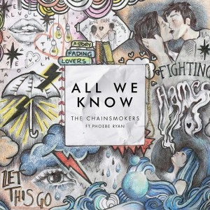 The Chainsmokers – All We Know (feat. Phoebe Ryan)