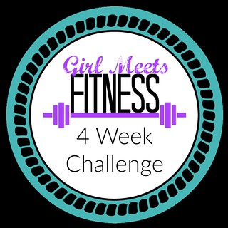 4 Week Fit Challenge - girlmeetsfitness.net