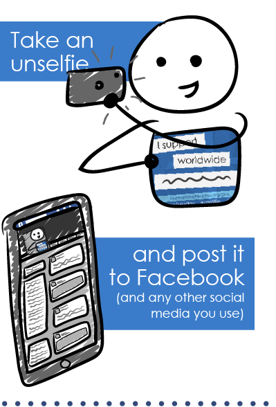 Take an unselfie and post it to Facebook (and any other social media sites you use).