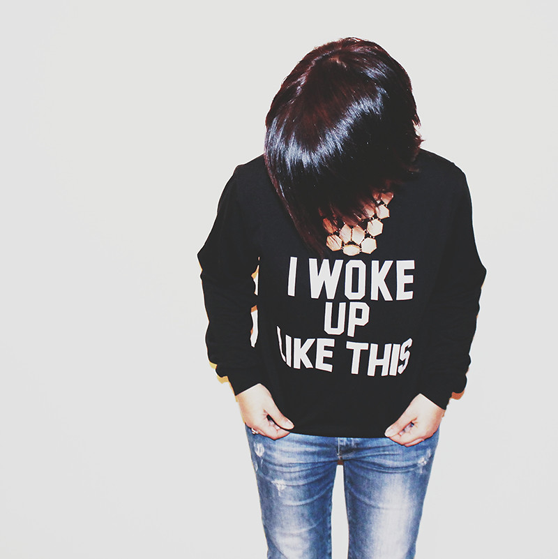 Yoins: I Woke Up Like This sweatshirt.