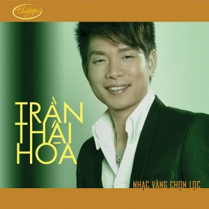 Trần Thái Hòa – Nhạc Vàng Chọn Lọc – TNCD502 – 2011 – iTunes AAC M4A – Single