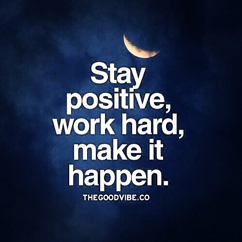 Simple: Stay Positive, Work Hard & Make It Happen
