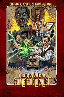 I Survived a Zombie Holocaust (2014)