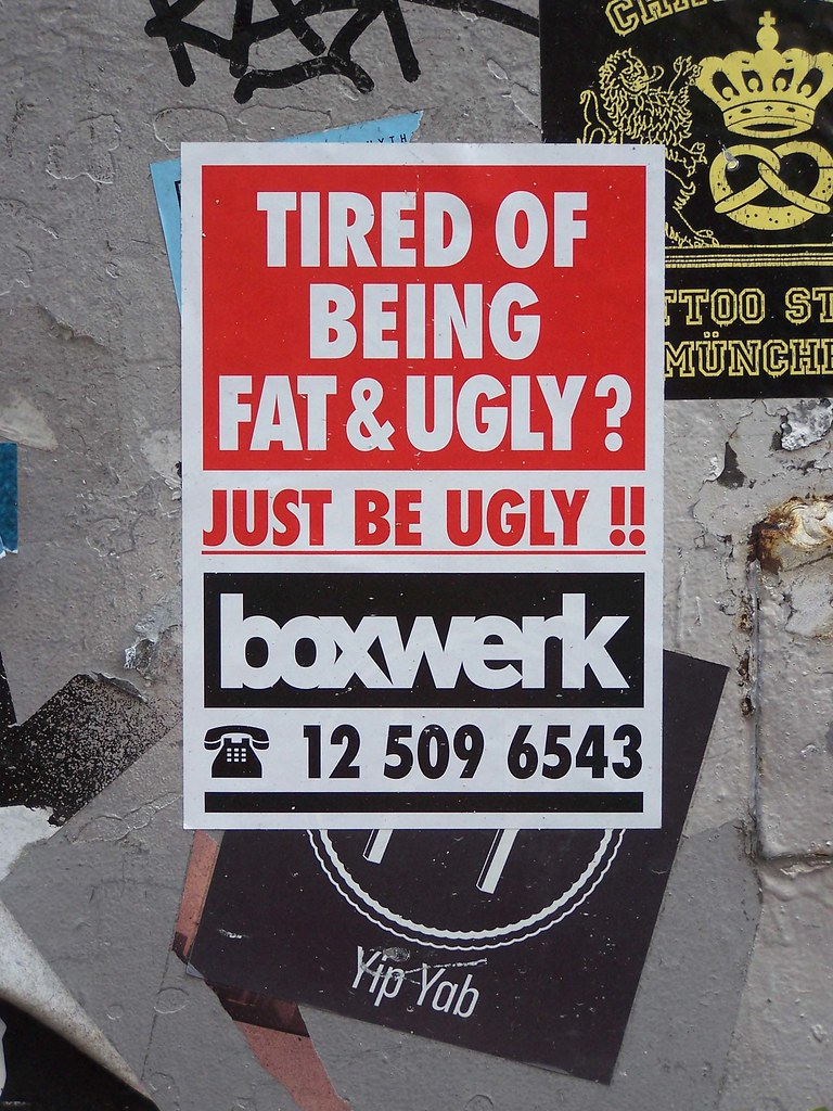 Tired of being fat and ugly, just be ugly, Boxschule Knoch