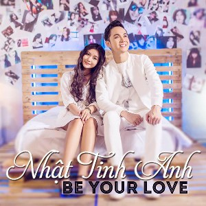 Nhật Tinh Anh – Be Your Love – iTunes AAC M4A – Single