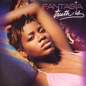 Fantasia – Truth Is