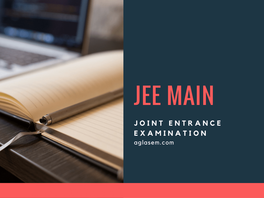 JEE Main | Joint Entrance Exam