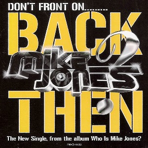 Mike Jones – Back Then