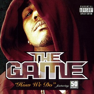 The Game – How We Do (feat. 50 Cent)