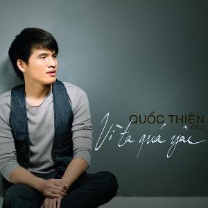 Quốc Thiên – Vì Ta Quá Yêu – 2011 – iTunes AAC M4A – Album