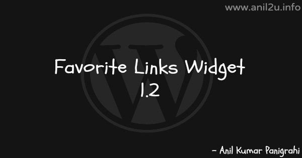 Wordpress Favorite Links Widget 1.2 by Anil Kumar Panigrahi