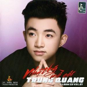 Trung Quang – Nhật Ký Mồ Côi – 2016 – MP3 – Album
