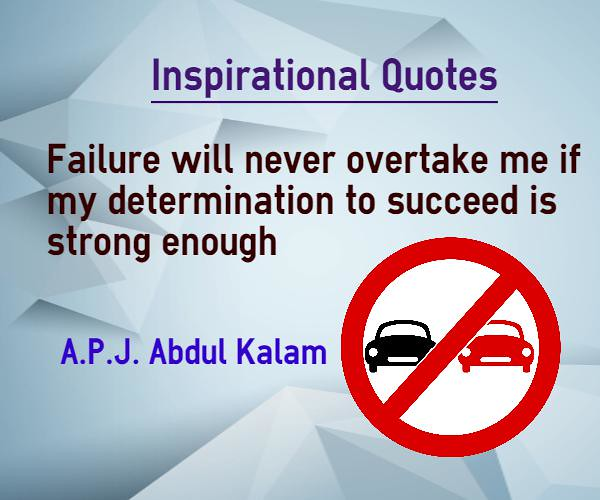 Inspirational Quotes About Failure: Inspirational Quotes Failure Will Never Overtake Me