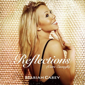 Mariah Carey – Reflections (Care Enough)