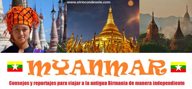Todo sobre el viaje a Myanmar en El rincón de Sele