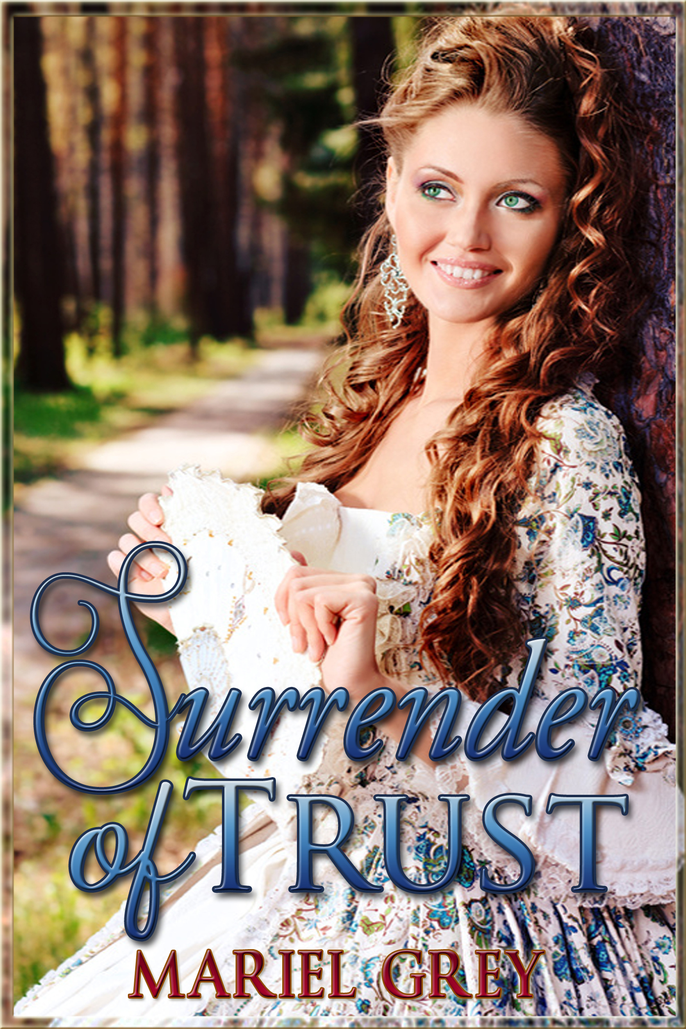Surrender Of Trust by Mariel Grey