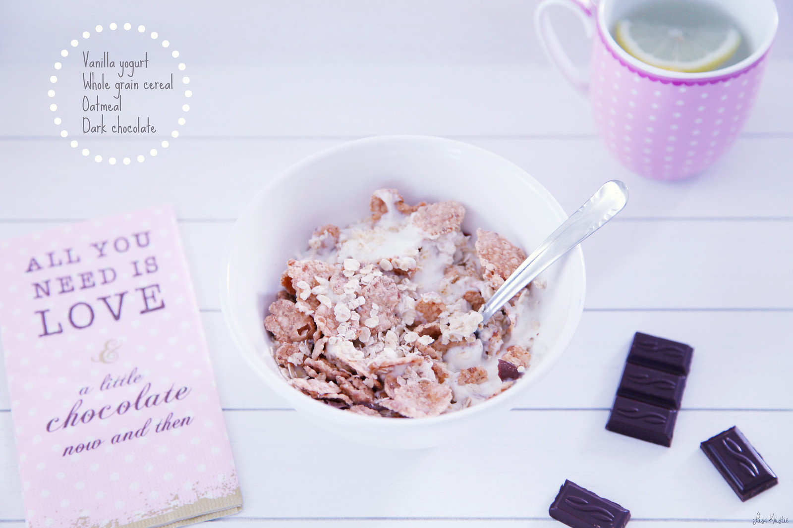 closeup healthy snack bowl tray vanilla yogurt whole grain cereal oatmeal dark chocolate lemon tea pink cup clayre & eef white wooden girly paper napkin all you need is love and a little bit of chocolate now and then recipe home lifestyle blog