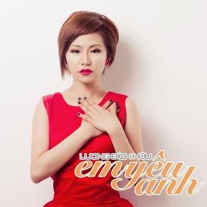 Lương Bích Hữu – Em Yêu Anh – iTunes AAC M4A – Single
