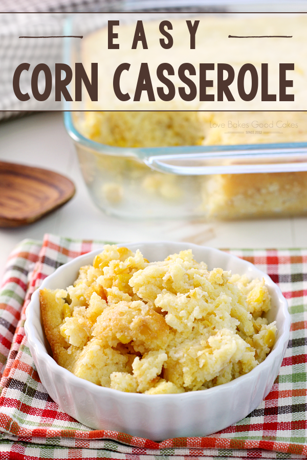 Easy Corn Casserole in a white bowl.