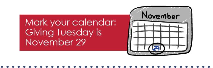 Mark your calendar: Giving Tuesday is November 29.