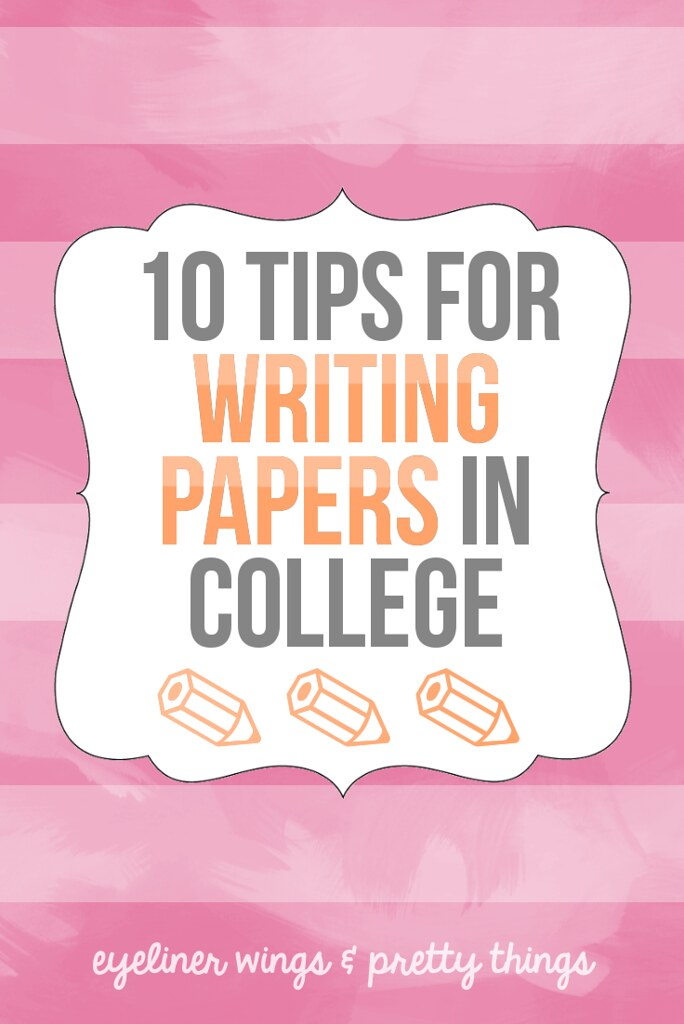 How to Write The Perfect Paper: 10 Tips for Writing Papers in College // eyeliner wings & pretty things