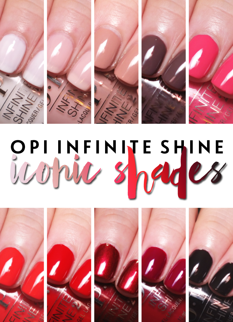 OPI Infinite Shine Iconic Shades | Fall 2016 | I Know all the Words