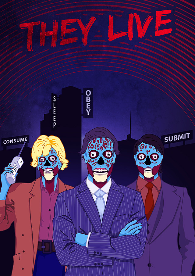 They Live Alternate poster design