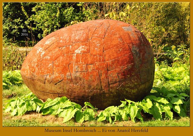 Museum Insel Hombroich bei Neuss ... Professor Anatol Herzfeld ... Schüler von Josef Beuys - Das Ei ... Fotos und Collagen: Brigitte Stolle 2016
