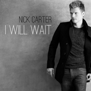 Nick Carter – I Will Wait
