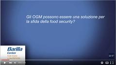 """Gli OGM possono essere una soluzione per la sfida della food security? 3':16"""""""