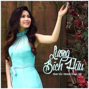 Lương Bích Hữu – Tình Yêu Trong Vòng Tay – iTunes AAC M4A – Single