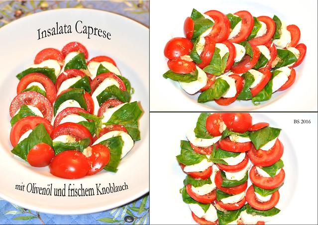 Schön für Auge und Gaumen: Insalata Caprese in den italienischen Nationalfarben (Tomaten, Mozzarella, Basilikum, Salz, Pfeffer aus der Mühle ... bei mir wird unbedingt mit gutem Olivenöl und frischem Knoblauch abgerundet) - Fotos: Brigitte Stolle 2016