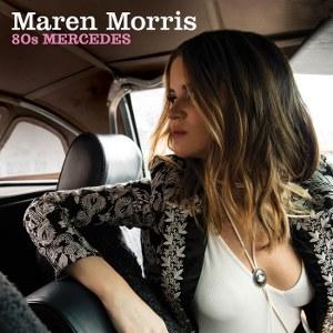 Maren Morris – 80s Mercedes
