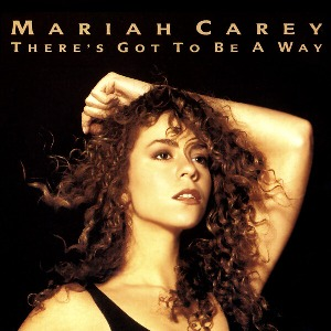 Mariah Carey – There's Got to Be a Way