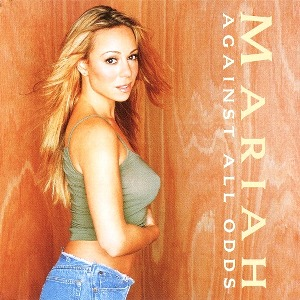 Mariah Carey – Against All Odds (Take a Look At Me Now)