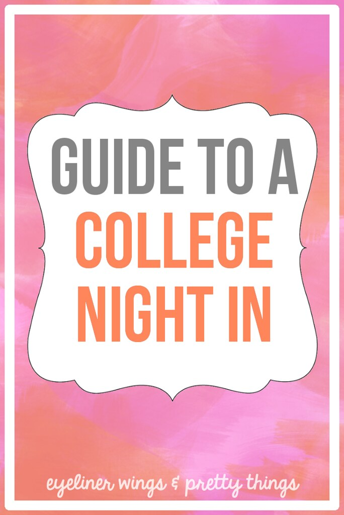 The Ultimate Guide to A College Night In