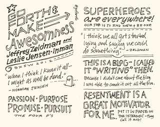 SXSW 2012 Sketchnotes: 17-18 Go Forth and Make Awesomeness! | by Mike Rohde