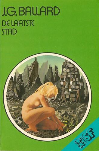 J.G. Ballard - De Laatste Stad (Bruna 1976)