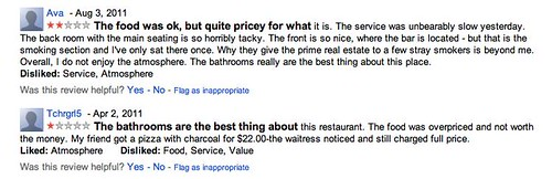 """The bathrooms are the best thing about this restaurant."" 