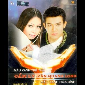 Cẩm Ly & Vân Quang Long – Màu Xanh Trẻ Thơ… Màu Xanh Hòa Bình – 2003 – iTunes AAC M4A – Single