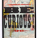 Poster Be Curious !