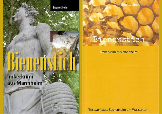 """Mein """"Bienenstich - Imkerkrimi aus Mannheim"""" ist gerade in 2. überarbeiteter Auflage erschienen. Während die Auflage von 2009 (links) auf dem Titelbild eine Imkerstatue aus dem Schwetzinger Schlossgarten zeigt, habe ich mich für die zweite Auflage (rechts) für ein Foto von frisch ausgeschleuderten Honigwaben entschieden. Des Weiteren wurden im Innenteil ein paar Änderungen vorgenommen und der Rezeptanhang leicht modifiziert. Das neue Buch ist als Hardcover, Taschenbuch und E-Book zu haben, z. B. bei Amazon. Inhalt, Zeitungsartikel, Rezensionen Brigitte Stolle 2016"""