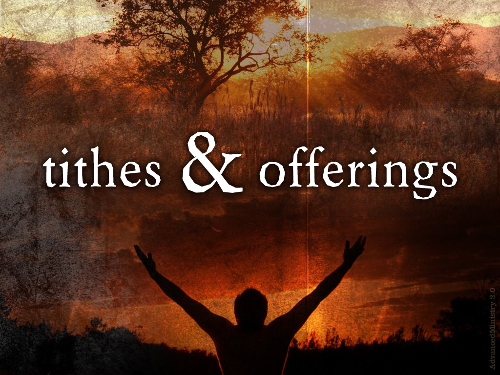 tithes  u0026 offerings graphic