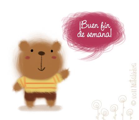 Buen fin de semana have a great weekend natal - Ideas fin de semana ...