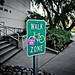 WALK ZONE Sign
