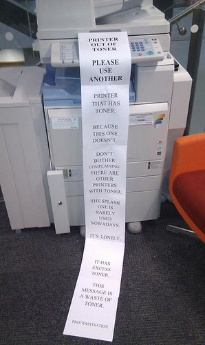 The printer doesn't appreciate your tone. | by passiveaggressivenotes