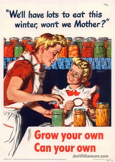 We'll have lots to eat this winter, won't we Mother? Grow your own Can your own | by Jon Williamson