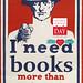 I need books